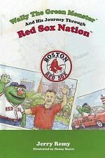 Wally the Green Monster and His Journey Through Red Sox Nation!