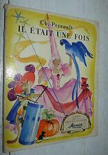 ALBUM CHOCOLAT MENIER CH. PERRAULT IL ETAIT UNE FOIS 1953 INCOMPLET 111 IMAGES