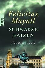 Schwarze Katzen von Felicitas Mayall (2015, Taschenbuch)