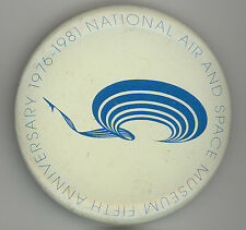 1981 NATIONAL AIR AND SPACE MUSEUM Fifth Anniversary PIN Button BADGE Washington