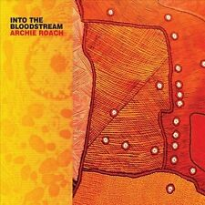 ARCHIE ROACH - Into The Bloodstream (CD Digi 2012 Liberation) IMPORT, MINT, RARE