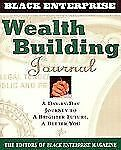 Wealth Building Journal: A Day-By-Day Journey to a Brighter Future, a Better Yo
