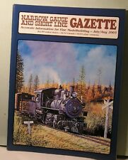 NARROW GAUGE & SHORT LINE GAZETTE  July/Aug 2003 NG&SLG