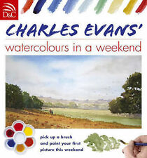 Watercolours in a Weekend Book - Charles Evans