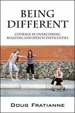 Being Different: Courage in Overcoming Bullying and Speech Difficulties