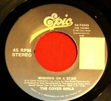 THE COVER GIRLS Wishing On A Star, 45 Epic Records NM-UNPLAYED