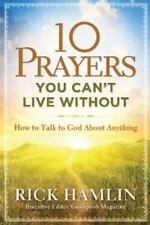 10 Prayers Can't Live Without Talk to God about Anything Prayer Faith Guideposts