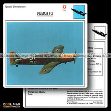 #011.16 PILATUS P2 - Fiche Avion Airplane Card