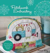Patchwork Embroidery by Aimee Ray (2016, Paperback)