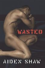 Wasted by Aiden Shaw (2009, Softcover) gay fiction