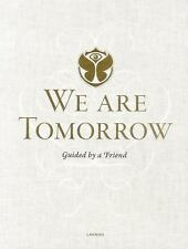 We Are Tomorrow: Tomorrowland, , Faes, Johan, Excellent, 2015-04-10,
