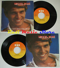 "LP 45 7"" MIGUEL BOSE You can't stay the night ce la fai 1981 italy CBS *mc dvd"