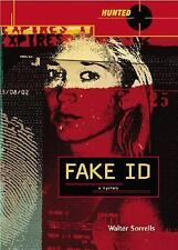Fake ID (Hunted) by Walter Sorrells