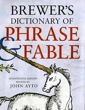 Brewer's Dictionary of Phrase and Fable, Seventeenth Edition, Ayto, John, Good B