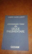 MAFFEI ALBERTI COMMENTARIO BREVE ALLA LEGGE FALLIMENTARE I EDIZIONE CEDAM 1981