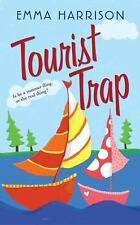 Tourist Trap by Emma Harrison (2006, Paperback) S8836