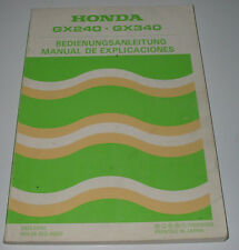 Betriebsanleitung Honda GX 240 / GX 340 / GX240 / GX340 Manual De Explicaciones!
