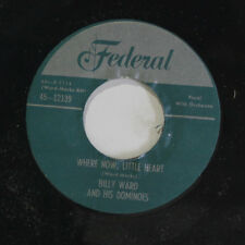DOMINOES: Where Now My Little Heart / You Can't Keep A Good Man Down 45 (repro)