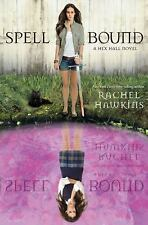 Spell Bound (a Hex Hall Novel) by Rachel Hawkins (2013, Paperback)