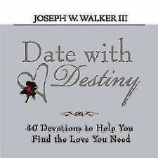 Date with Destiny Devotional: 40 Devotions to Help You Find the Love You Need