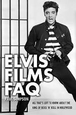 Elvis Films FAQ: All That's Left to Know About the King of Rock 'n' Roll in Holl