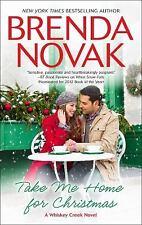 Whiskey Creek: Take Me Home for Christmas by Brenda Novak (2013, Paperback)