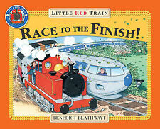 Little Red Train's Race to the Finish by Benedict Blathwayt (Paperback, 2009)