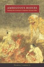 Ambiguous Bodies: Reading the Grotesque in Japanese Setsuwa Tales