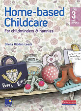 Home-Based Childcare Student Book: Level 3 Unit CYPOP 5 - Riddall-Leech