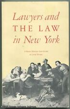 Lawyers and the Law in New York: A Short History and Guide SC Book