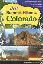 Best Summit Hikes in Colorado: An Opinionated Guide to 50+ Ascents of Classic an