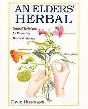 An Elders' Herbal: Natural Techniques for Health and Vitality (Healing Arts Pres