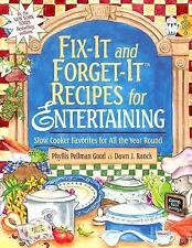 Fix-It and Forget-It Recipes for Entertaining : Slow Cooker Favorites for All th