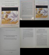 J 9033 LIBRO LA COSTITUZIONE REPUBBLICANA IERI OGGI E DOMANI D A CURA DEL COM...