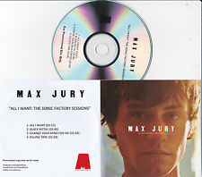 MAX JURY ALL THAT I WANT THE SONIC FACTORY SESSIONS' RARE 4 TRACK PROMO CD