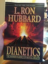Dianetics: The Modern Science of Mental Health by L. Ron Hubbard