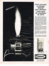 PUBLICITE ADVERTISING 0314   1965   SACAR   bruleur  bloc- chaudière solo