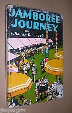 JAMBOREE JOURNEY. HAYDN DIMMOCK. 1948. HARDBACK DUST JACKET. BOY SCOUT STORY