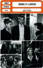 Fiche Cinéma. Movie Card. Ombre et lumière (France) 1951 Henri Calef