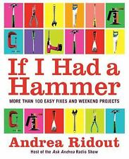 If I Had a Hammer: by Andrea Ridout BRAND NEW HARDCOVER BOOK