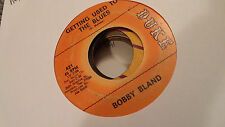 Bobby Bland 45 Getting Used to the Blues/That Did It Duke 421 Rare Northern #2