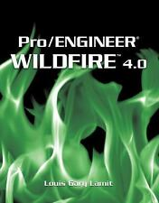 Pro/Engineer Wildfire 4. 0 by Gary Lamit (2008, Paperback)