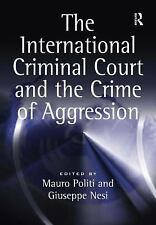 The International Criminal Court and the Crime of Aggression-ExLibrary