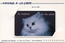 MESSAGE A LA CARTE / LA CHALEUR DE TES YEUX / EDITION DE FRANCE CHAT / CAT