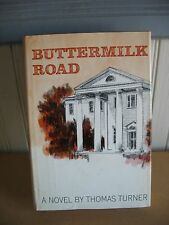 Buttermilk Road Signed First Edition c 1963 by Thomas Turner HB w DJ BOOK