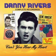 DANNY RIVERS CD : COMPLETE RECORDINGS - Can't You Hear My Heart