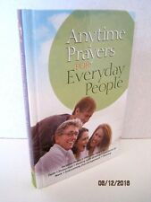 Anytime Prayers for Everyday People by Warner Faith