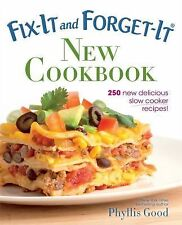 Fix-It and Forget-It New Cookbook : 250 New Delicious Slow Cooker Recipes! by...