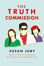 The Truth Commission by Susan Juby (2015, Hardcover) NEW!  Same Day Shipping!