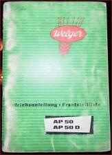 Welger Presse AP 50 / AP50D Betriebsanleitung + Ersatzteilliste